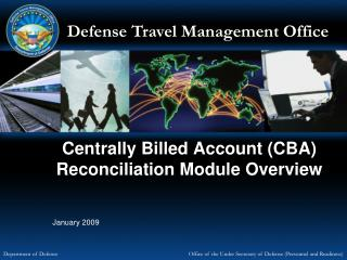 Centrally Billed Account CBA Reconciliation Module Overview