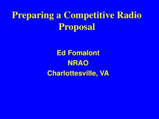 Preparing a Competitive Radio Proposal