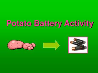 Potato Battery Activity