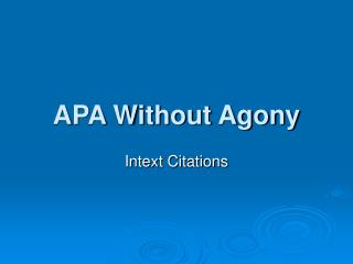 APA Without Agony