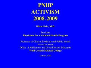 PNHP  ACTIVISM 2008-2009