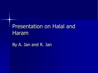 Presentation on Halal and Haram