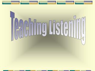 Teaching Listening