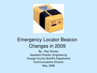 Emergency Locator Beacon Changes in 2009