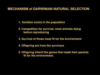 MECHANISM of DARWINIAN NATURAL SELECTION