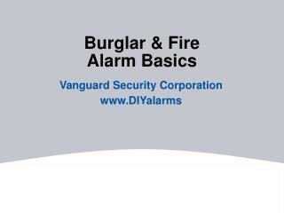 Burglar  Fire Alarm Basics
