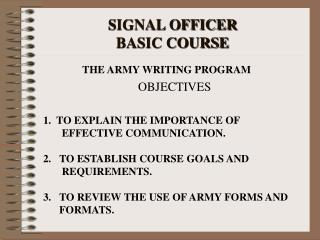 SIGNAL OFFICER  BASIC COURSE