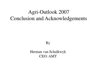 Agri-Outlook 2007 Conclusion and Acknowledgements