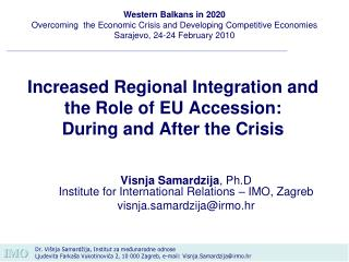 Increased Regional Integration and the Role of EU Accession ...