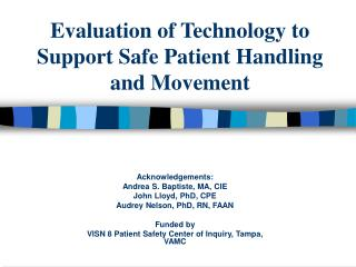 Evaluation of Technology to Support Safe Patient Handling     and Movement