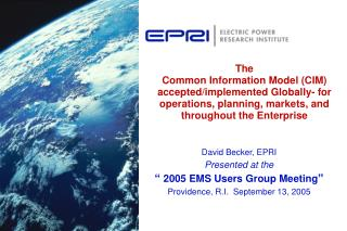 The Common Information Model CIM acceptedimplemented Globally ...