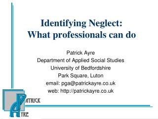 Identifying Neglect:  What professionals can do