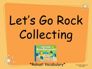 Let s Go Rock Collecting