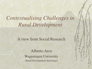 Contextualising Challenges in Rural Development