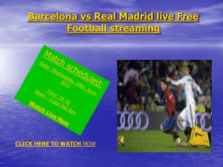 Free Live !!! Barcelona vs Real Madrid live Stream game on y