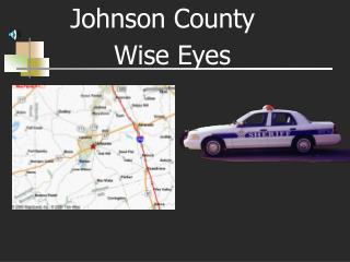 Johnson County  Wise Eyes