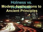 Holiness vs. Worldliness