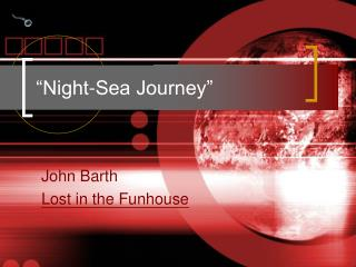 Night-Sea Journey