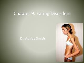 Chapter 9: Eating Disorders