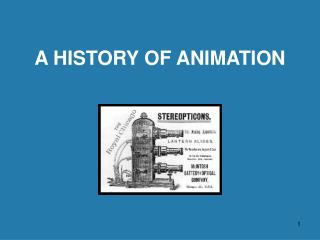 A HISTORY OF ANIMATION