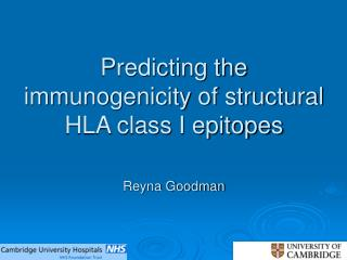 Predicting the immunogenicity of structural HLA class I epitopes   Reyna Goodman