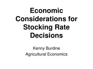 Economic Considerations for Stocking Rate Decisions