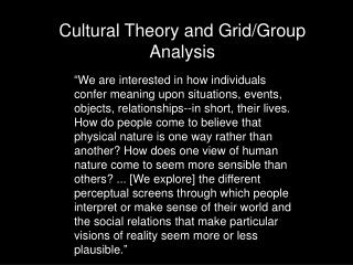 Cultural Theory and Grid