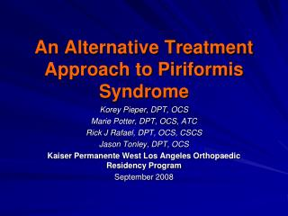 An Alternative Treatment Approach to Piriformis Syndrome