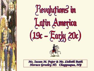 Revolutions in Latin America 19c - Early 20c