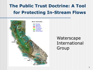 The Public Trust Doctrine: A Tool for Protecting In-Stream Flows