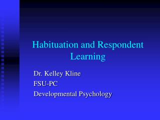 Habituation and Respondent Learning