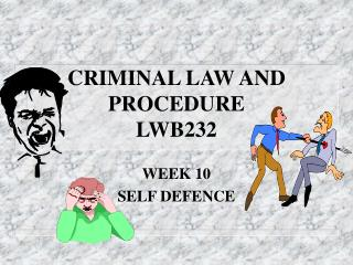CRIMINAL LAW AND PROCEDURE  LWB232