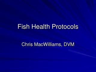 Fish Health Protocols