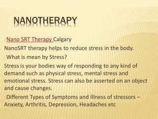 Nano SRT Therapy - Arthritis & Anxiety Treatment Calgary