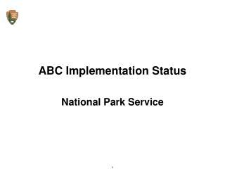 ABC Implementation Status