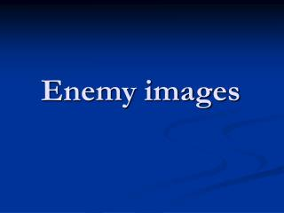 Enemy images