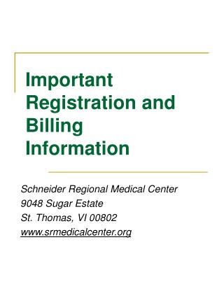 Important Registration and Billing Information