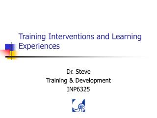 Training Interventions and Learning Experiences