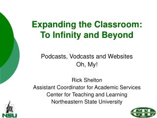 Expanding the Classroom: To Infinity and Beyond