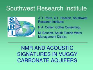 NMR AND ACOUSTIC SIGNATURES IN VUGGY CARBONATE AQUIFERS
