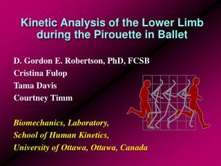 Kinetic Analysis of the Lower Limb during the Pirouette in Ballet