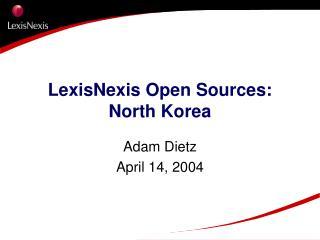 LexisNexis Open Sources: North Korea