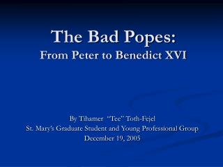 The Bad Popes: From Peter to Benedict XVI