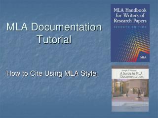 MLA Documentation Tutorial