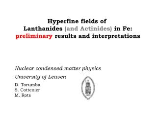 Hyperfine fields of  Lanthanides and Actinides in Fe: preliminary results and interpretations