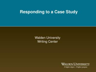 Responding to a Case Study