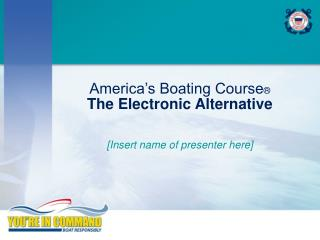 America s Boating Course  The Electronic Alternative