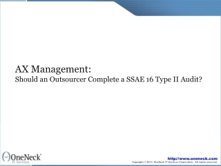 AX Management:  Should an Outsourcer Complete a SSAE 16 Type