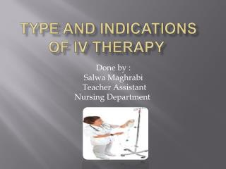 Type and Indications of IV Therapy