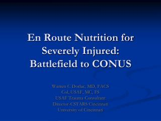 En Route Nutrition for Severely Injured: Battlefield to CONUS